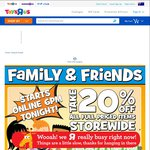 20% off All Full Priced Items Storewide at Toys R Us - Family & Friends Offer