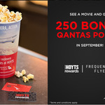 Bonus 250 Qantas FF Points with Full Priced Movie Purchase in September @ Hoyts (HOYTS Rewards Silver members)