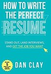 $0 Amazon eBook: How to Write the Perfect Resume: Stand Out, Land Interviews, and Get the Job You Want