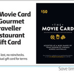 30% off The Movie Card & Gourmet Traveller Restaurant Gift Card @ Coles