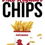 Free Regular Chips with Any Purchase of $10 or More @ Red Rooster