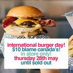 [NSW] Blame Canada Burger $10.00 (In-Store Only) @ Loaded by BL