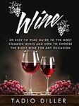 """[eBook] Free: """"How to Choose The Right Wine for Any Occasion"""" $0 @ Amazon AU/US"""