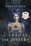 """[eBook] Free: """"A Throne for Sisters by Morgan Rice - Book 1"""" @ Kobo"""