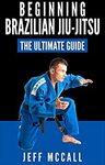 "[eBook] Free: ""Brazilian Jiu Jitsu: The Ultimate Beginners Guide"" $0 @ Amazon AU, US"