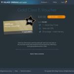 [VIC, TAS, NSW] Village Cinema Gold Class E-Voucher $30 (Save 25%) @ Village Cinemas