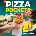 Pizza Pockets $2.95ea (Until 4pm Daily) @ Domino's