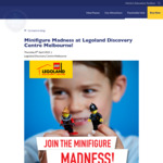[VIC] Free LEGO Minifigure with Paid Child Entry (Ages 3-12) @ Legoland Discovery Centre Melbourne
