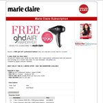 Free GHD Air Hair Dryer (Worth $199) with 12mth Subscription of Marie Claire Magazine for $69