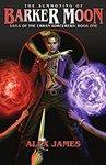 "Free eBook: ""Saga of the Urban Sorcerers - Book One: The Summoning of Barker Moon"" Kindle Edition @ Amazon"