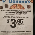 [VIC] Traditional & Value Pizzas $3.95 @ Domino's (Sydenham)