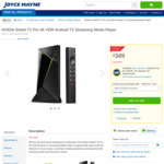 NVIDIA Shield TV Pro 4K HDR Android TV Media Player $349 + $5.95 Delivery or Free Pickup @ Joyce Mayne