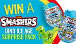 Win 1 of 4  Smashers Dino Ice Age Surprise Packs Worth $74 from Seven Network