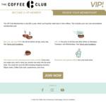 50% off The Coffee Club VIP Membership $12.50 (New & Existing Members)