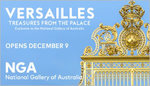 2 for 1 Entry to Versailles: Treasures from The Palace at NGA - Canberra