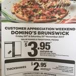 Domino's $3.95 Traditional Brunswick 24 & 25 Nov [VIC]