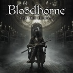 [PS4] Bloodborne The Old Hunters DLC - $8.98 (70% off) @ PlayStation AU