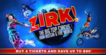 [NSW] $49 Tickets to ZIRK! Circus, Save up to 48% + Booking Fees @ Lasttix