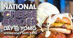 [VIC, QLD] $5 Single Cheeseburgers, $10 Double Cheeseburgers, $15 Triple Cheeseburgers on 18/9 @ YOMG