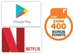 400 Points on $20 Google Play or Netflix Gift Cards | 1000 Points on $50 Google Play or Netflix Gift Cards @ Woolworths