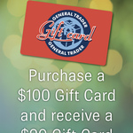 General Trader: Purchase a $100 Gift Card and Get a $20 Gift Card Free