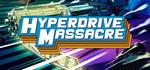 [Steam] Hyperdrive Massacre FREE (Was USD $9.99) @ Steam