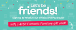 Win 1 of 12 $250 Gift Cards from Fantastic Furniture