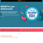 Optus BYO SIM Plan 80GB Data + 20,000 Flybuys Points, Bonus Google Home for $40 a Month for 12 Months (for New Services) @ Optus