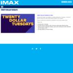 [VIC] $20 Tuesdays @ IMAX