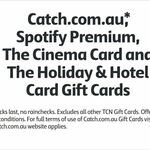 15% off Catch.com.au Gift Cards (also Spotify, Cinema, Holiday & Hotel GCs) @ Coles (in Store)
