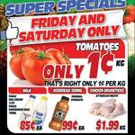 Tomatoes $0.01/Kg,  @ Discount FruitBarn Rothwell (QLD)