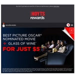 [NSW] $5 Movie Ticket for Best Picture Oscar Nominated Movie + Recliner Chair + Glass of Wine + 4 Hours Parking @ Hoyts Broadway