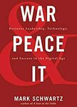 [eBook] Free - War and Peace and IT: Business Leadership, Technology, and Success in The Digital Age @ Amazon & Google Play