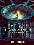 [eBook] Free - into The Labyrinth: Mage Errant Book 1 - John Bierce $0 @ Amazon AU/Kindle Store
