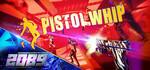 [PC, VR] Pistol Whip (Music Rhythm Game) $28.76 (Save 20%) @ Steam