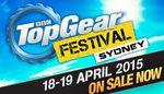 20% off Top Gear Festival Sydney GA & Grandstand Tix 18-19 April