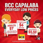 BCC Cinemas Capalaba QLD: $7 Adults Mon-Fri Before 5PM $9 50 after