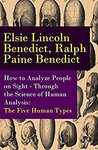 $0 eBook: How to Analyze People on Sight - Through the Science of Human Analysis - The Five Human Types