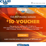 Club BCF Members - $10 Voucher (Via Email, Club BCF Members only)