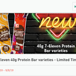 Free - 7-Eleven 40g Protein Bar Varieties @ 7 Eleven via Fuel App