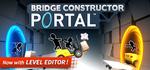 [PC, Steam] - Bridge Constructor Portal - $2.90 (Was $14.50) @ Steam
