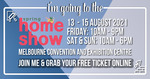 [VIC] Free Tickets to Melbourne Spring Home Show