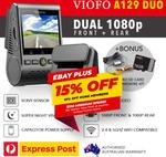 VIOFO A129 DUO Dash Camera: FHD 1080p Front & Back, 5GHz Wi-Fi, GPS, Bonus HW Kit & 16GB $215.10 Delivered @ Warehouse_elec eBay