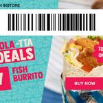 $7 Fish Burrito @ Salsas Fresh Mex via App