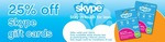 25% off Skype Gift Cards from 7-Eleven