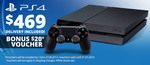 PlayStation 4 $469 Delivered + Accessories and Games Sale @COTD