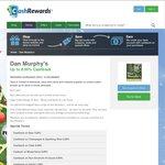 Dan Murphy's Upto 8.5% Cashback Via Cash Rewards - 3 Days Only