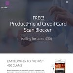 FREE: Credit Card Scan Blocker from ProductFriend (UPDATE: 200 Units Remaining) (App Download Required)