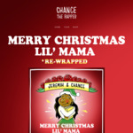 $0 Album: Chance the Rapper - Merry Christmas Lil' Mama *Re-Wrapped