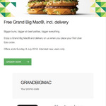 Free Grand Big Mac (or anything up to $9), Incl. Delivery @ Uber Eats (New Users Only)